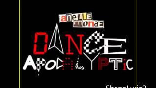 Janelle Monae - Dance Apocalyptic