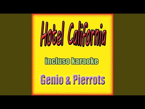Hotel California (Karaoke con cori)