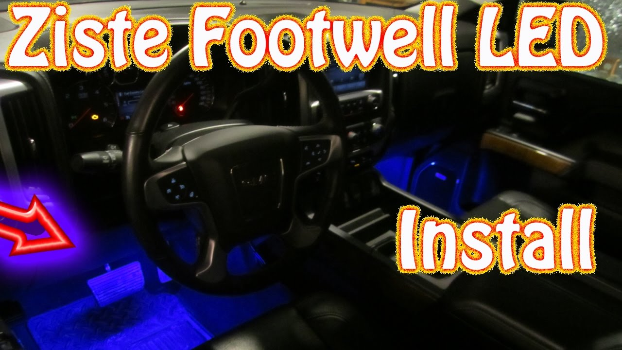 Attractive DIY Ziste Footwell LED Installation ~ How To Install Automotive Interior  LED Lights