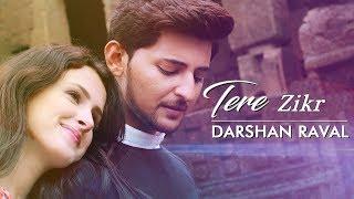 Tera Zikr Darshan Raval - Latest New Hit Song By Shyamal Jadav.mp3
