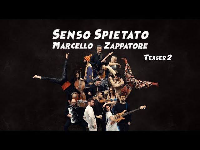 MARCELLO ZAPPATORE - SENSO SPIETATO - Teaser 2