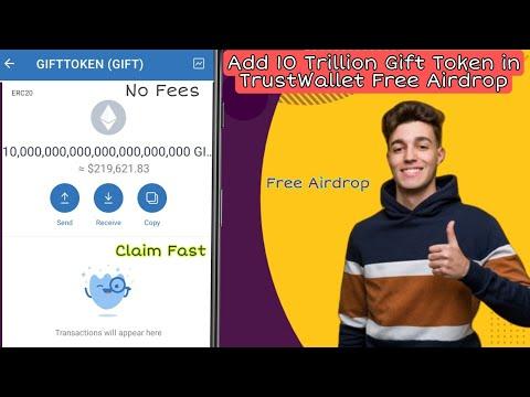 Free Airdrop Trustwallet : Add 10,000,000,000,000,000,000 Gift Token to Your Trustwallet   No Fees