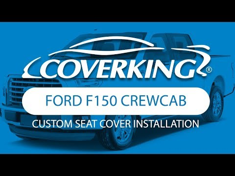 How to Install 2015-2019 Ford F150 Crew Cab Custom Seat Covers | COVERKING®