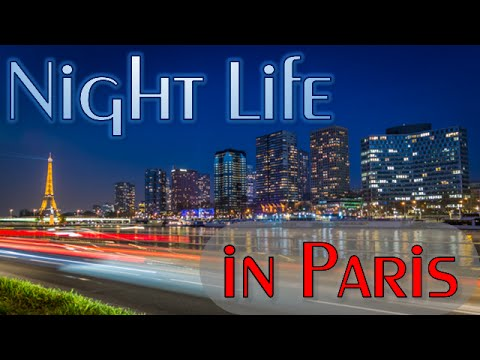 "TimeLapse Paris HD - ""Night Life in Paris"" (2015)"