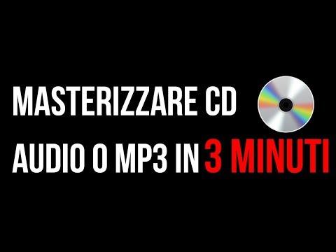 Come MASTERIZZARE Un CD AUDIO o MP3 in 3 MINUTI - [By iTechBros]