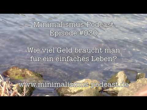 MP#030 - Wie viel Geld braucht man für ein einfaches Leben? - Minimalismus-Podcast.de