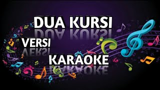 Download DUA KURSI - Rita Sugiarto versi karaoke