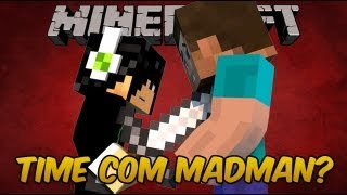 Minecraft HungerGames - Time com Madman?!?