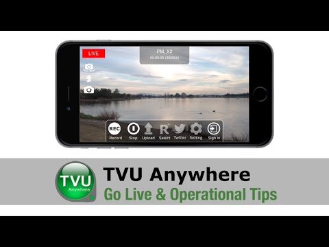 TVU Anywhere - Go Live and Operational Tips