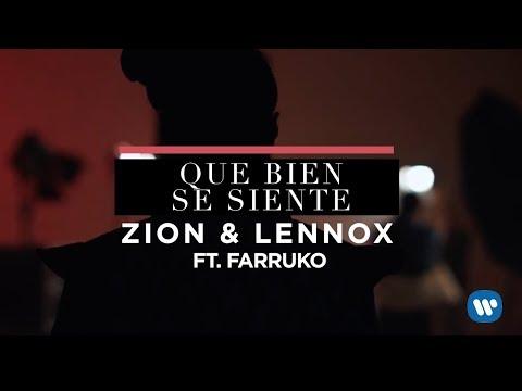 Zion & Lennox – Que Bien Se Siente (Feat. Farruko) | Letra Oficial