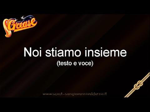 Musical Grease Italiano - Noi stiamo insieme (testo e voce)