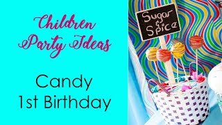 Kids Party Ideas: Candy Theme 1st Birthday Party For A Boy