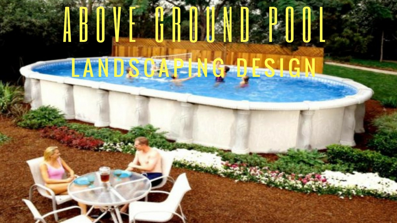 Above Ground Pool Landscape Design Ideas - YouTube