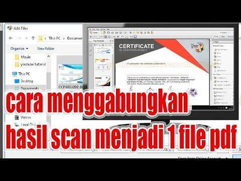 Cara Menggabungkan Hasil Scan Menjadi 1 File Pdf Youtube