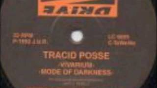 Tracid Posse - Mode Of Darkness
