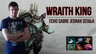 dota 2 pl wraith king echo sabre core na wk gameplay 60 fps