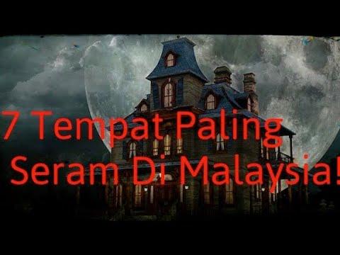 7  Tempat Paling Seram di Malaysia!!!!