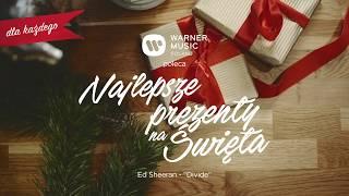 Warner Music Poland poleca: Najlepsze Prezenty na Święta (Ed Sheeran - Divide)