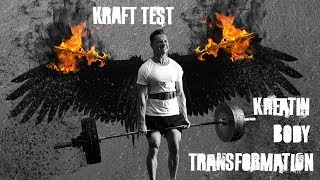 Kreatin Body Transformation | Maximal Kraft Test | 4K