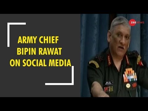 Defence establishment should use social media to its advantage, says Army chief Bipin Rawat