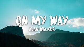 [2.99 MB] Alan Walker, Sabrina Carpenter & Farruko - On My Way (Lyrics)