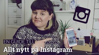 Guide till Instagram Stories och alla nya funktioner (2016)