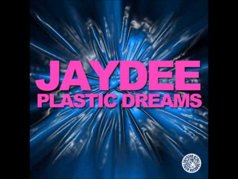 Jaydee  Plastic Dreams Original Long Version  HQ