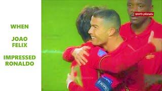 JOAO FELIX Impresses Cristiano Ronaldo vs  Andora