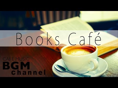 Books Cafe - Reading  to Concentrate jazz & Bossa Nova