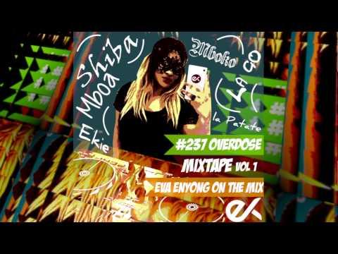 #237Overdose Mixtape (Dencia, Jovi, Stanley Enow, Daphne, Numerica, Mr Leo, Magasco & More)