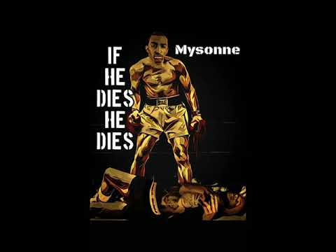 "Mysonne "" If He Dies He Dies"" Tory Lanez Diss Prod By LuxuryMusic"