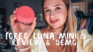 💆🏼FOREO LUNA MINI 3 REVIEW & DEMO 💆🏼My Skin Has Changed SO MUCH!!!