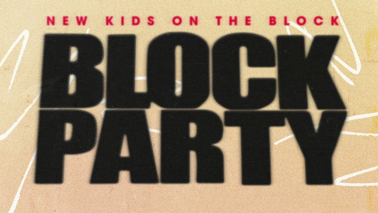 74b7c8d24101 New Kids on the Block - Block Party - YouTube