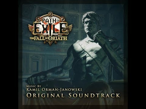 Path Of Exile - The Fall Of Oriath - OST - HQ