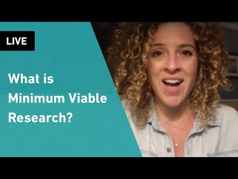 What is Minimum Viable Research in User Experience Design | Sarah Doody, UX Designer