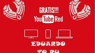 Como activar Youtube Red sin tarjeta de credito Gratis y Legal