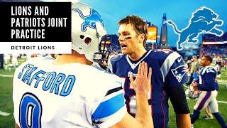 Detroit Lions Vs Patriots Joint Practice! Day 10 Training Camp Takeaways: Detroit Lions Talk