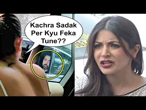 Anushka Sharma Shouts At A Man For Throwing Garbage On Road