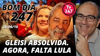 Baixar Bom dia 247 (20/6/18) – Gleisi absolvida. Agora, falta Lula