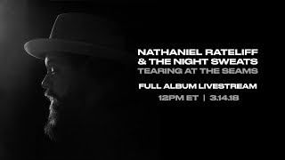 Nathaniel Rateliff & The Night Sweats: Tearing at the Seams - Full Album Livestream
