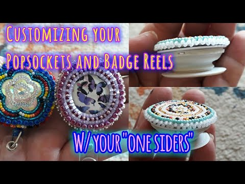 """Customizing your Popsockets and badge Reels with """"one siders"""""""