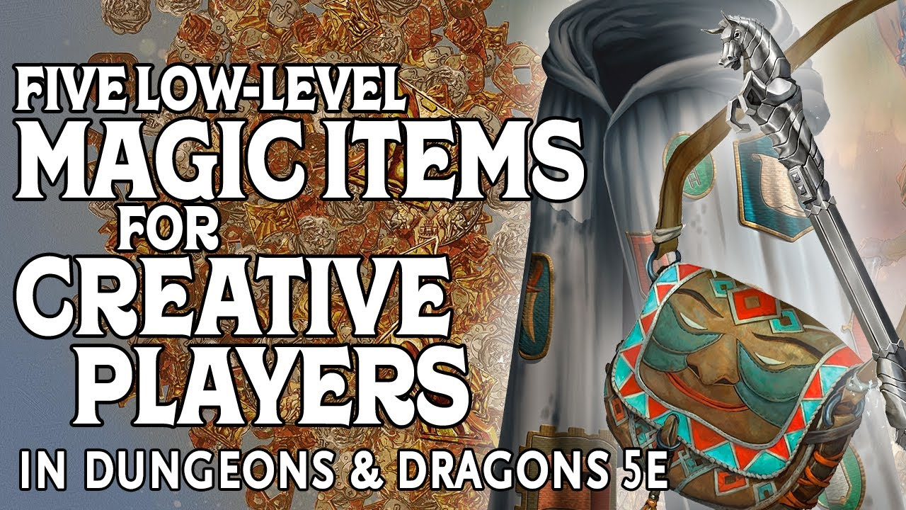 Five Low Level Magic Items For Creative Players In Dungeons Dragons 5e Youtube This robe has cloth patches of various shapes and colors covering it. five low level magic items for creative players in dungeons dragons 5e