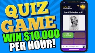 WIN 10 to 10,000 per hour with this QUIZ GAME!