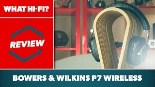 review:  Bowers & Wilkins P7 Wireless