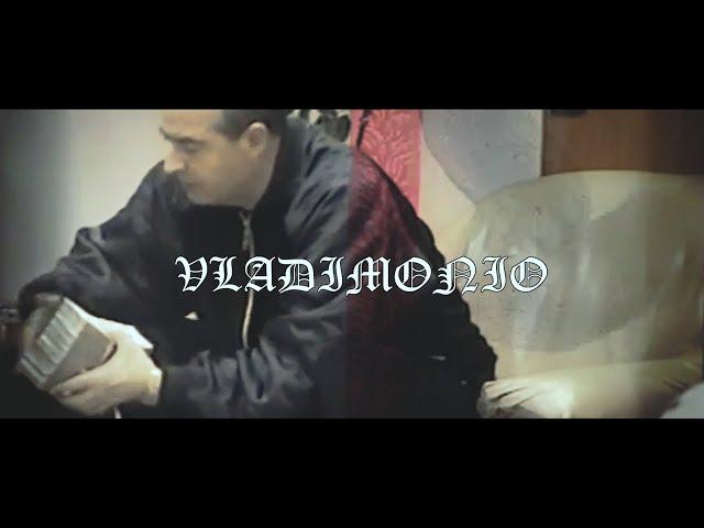 VLADIMONIO (VIDEO OFICIAL) – VLADIMONTI (PROD. MONEYNKUSH & KALEM)