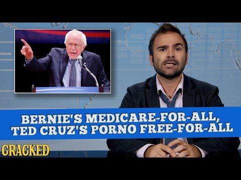 Bernie's Medicare-For-All, Ted Cruz's Porno Free-For-All - Some News