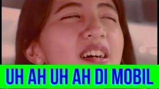 UH AH UH AH DI MOBIL By GUYONAN TV