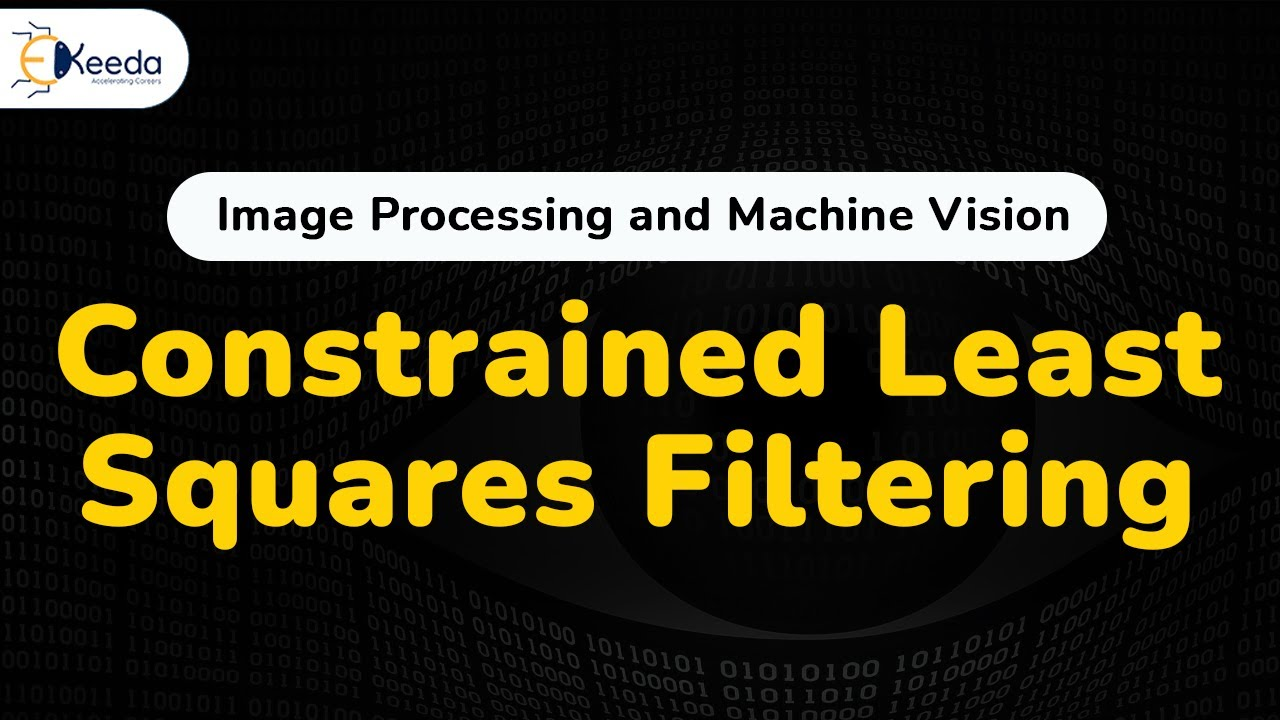 Constrained Least Squares Filtering - Image Restoration - Digital Image  Processing