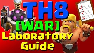 Clash of Clans: [WAR] TH8 Laboratory Research Guide (August 2016) ULTIMATE!!!