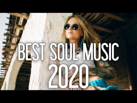 best-soul-music-mix-2020-|-top-hit-soul-songs-2020-|-new-soul-music